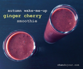 autumn wake-me-up ginger cherry smoothie!